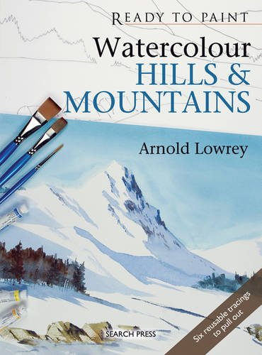 9781844483334: Watercolour Hills & Mountains (Ready to Paint)