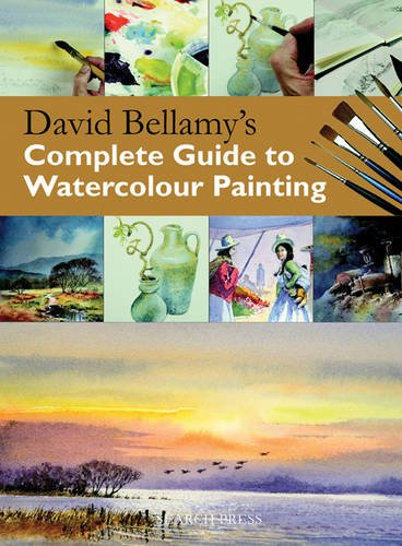 9781844483389: David Bellamy's Complete Guide to Watercolour Painting
