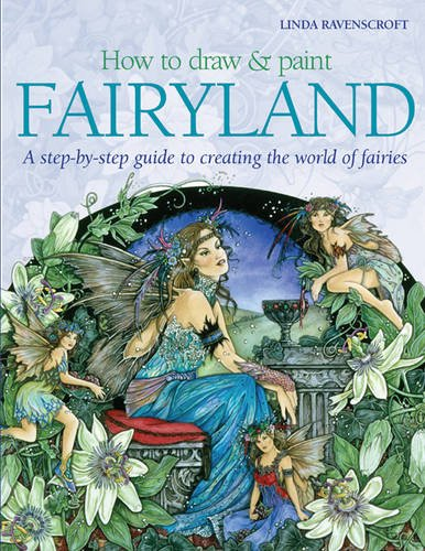 9781844483501: How to Draw and Paint Fairyland