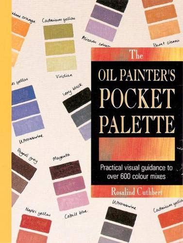 9781844483594: The Oil Painter's Pocket Palette