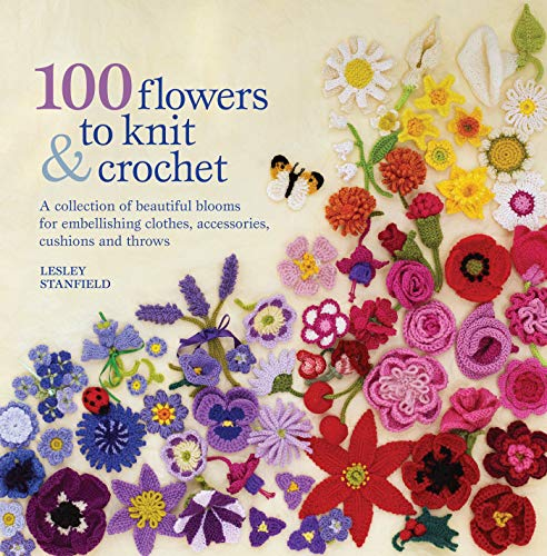 9781844484034: 100 Flowers to Knit and Crochet