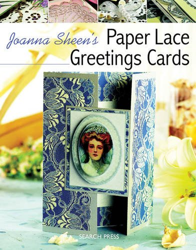 9781844484072: Joanna Sheen's Paper Lace Greetings Cards (Passion for Paper)