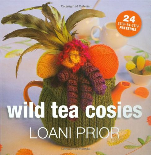 9781844484188: Wild Tea Cosies: 24 Step-By-Step Patterns
