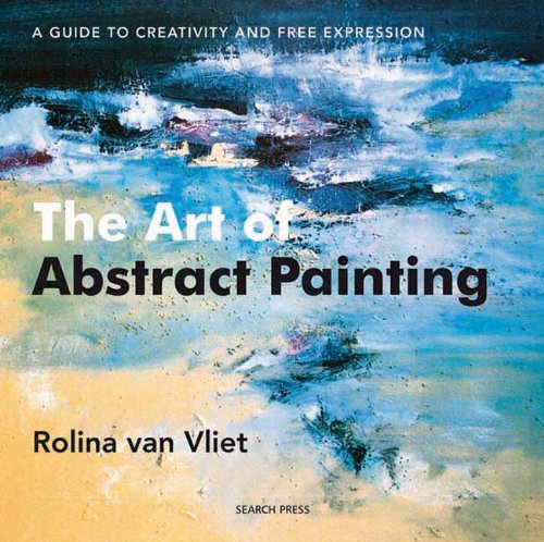 9781844484270: The Art of Abstract Painting: A Guide to Creativity and Free Expression
