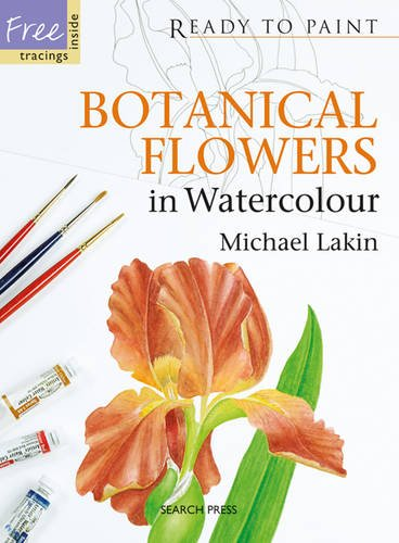 9781844484294: Ready to Paint: Botanical Flowers in Watercolour