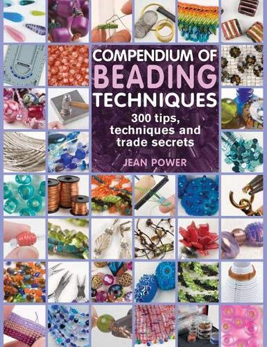 9781844484362: Compendium of Beading Techniques: 300 Tips, Techniques and Trade Secrets