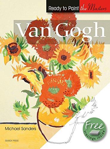 Van Gogh (Ready to Paint the Masters): Sanders, Michael