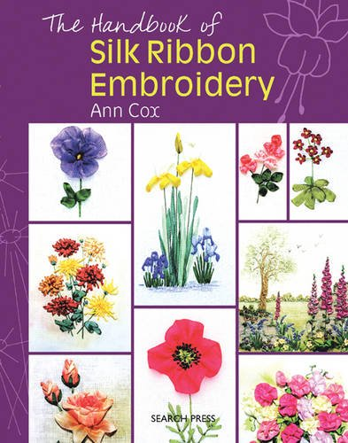 9781844484607: The Handbook of Silk Ribbon Embroidery