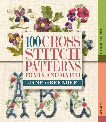 9781844484751: 100 Cross Stitch Patterns to Mix and Match
