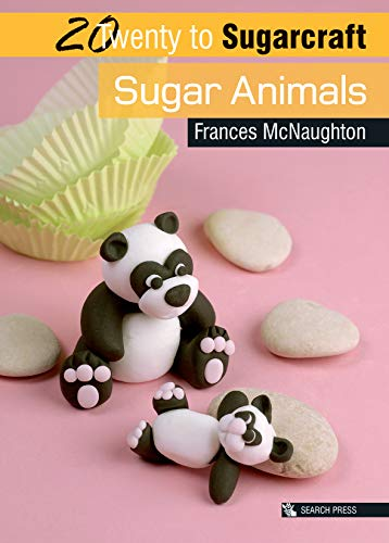 9781844484782: Twenty to Make: Sugar Animals