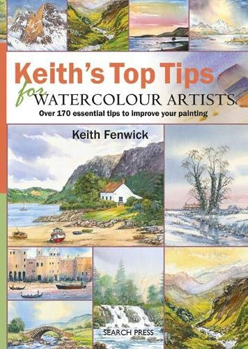 9781844484805: Keith's Top Tips for Watercolour Artists
