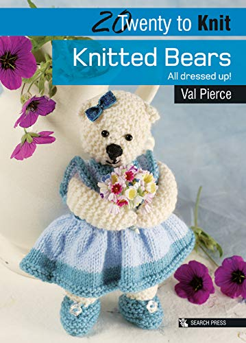 9781844484829: Knitted Bears: All dressed up! (Twenty to Make)