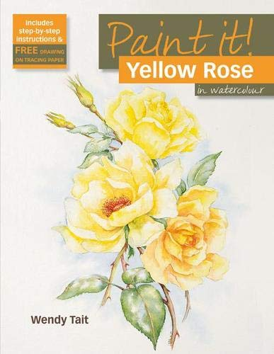 9781844484942: Yellow Rose in Watercolour (Paint It!)