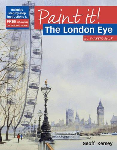 9781844485031: Paint It!: The London Eye in Watercolour