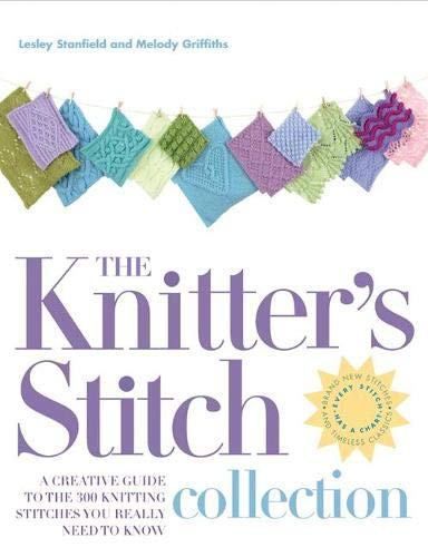 9781844485321: The Knitter's Stitch Collection: A Creative Guide to the 300 Knitting Stitches You Really Need to Know
