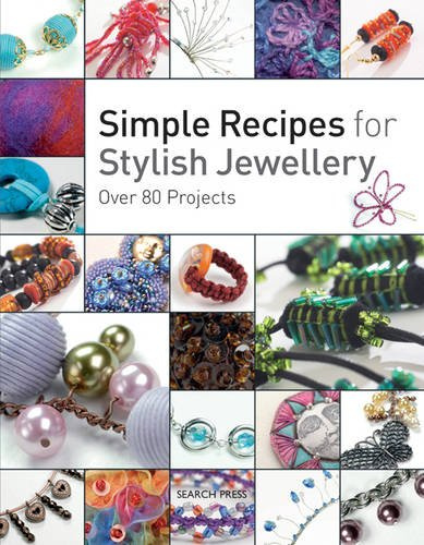 9781844485338: Simple Recipes for Stylish Jewellery