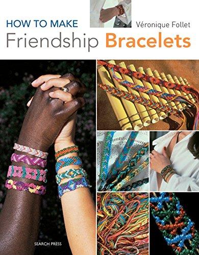 How to Make Friendship Bracelets: Veronique Follet