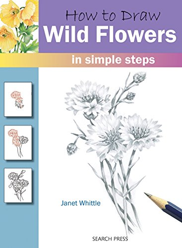9781844485642: How to Draw: Wild Flowers in Simple Steps