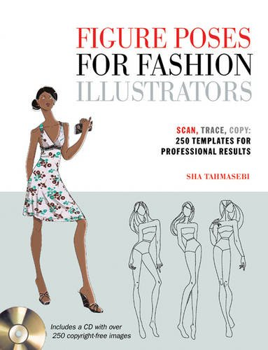 Figure Poses for Fashion Illustrators: Sha Tahmasebi