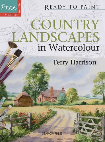 9781844486434: Country Landscapes in Watercolour (Ready to Paint the Masters)