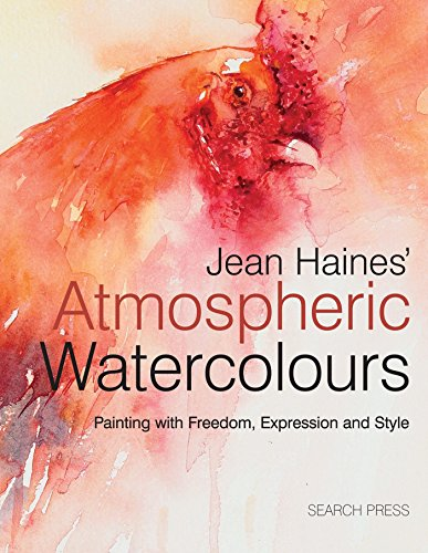 9781844486748: Jean Haines' Atmospheric Watercolours: Painting with freedom, expression and style