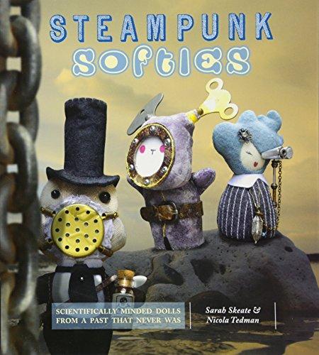 9781844486854: Steampunk Softies. Sarah Skeate & Nicola Tedman