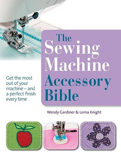 9781844486878: Sewing Machine Accessory Bible