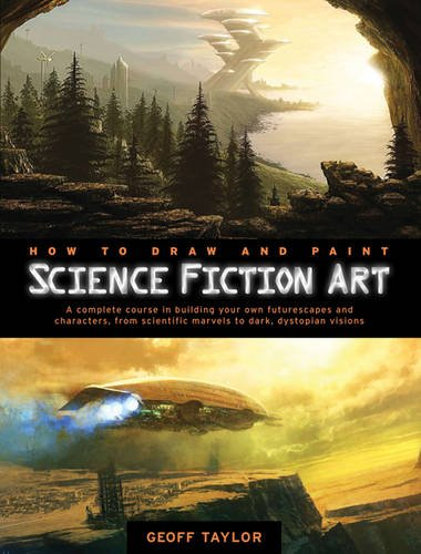 9781844486915: How to Draw and Paint Science Fiction Art