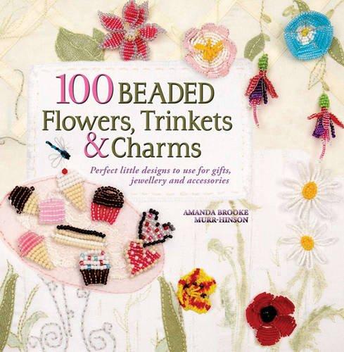 9781844486939: 100 Beaded Treasures, Trinkets & Charms