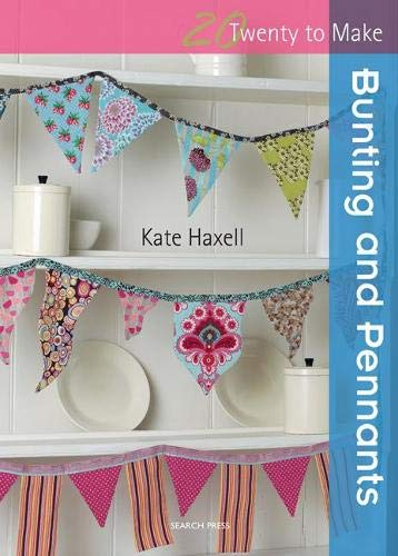 9781844486984: Bunting and Pennants (Twenty to Make)
