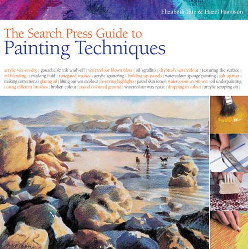 9781844487141: Search Press Guide to Painting Techniques. Elizabeth Tate and Hazel Harrison