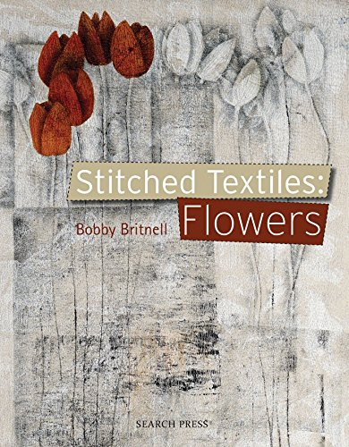 9781844487318: Stitched Textiles: Flowers
