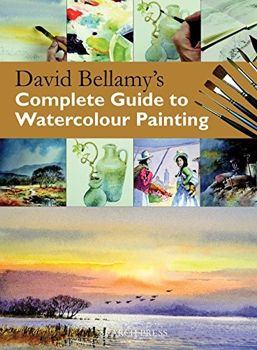 9781844487349: David Bellamy's Complete Guide to Watercolour Painting (Practical Art Book from Search Press)