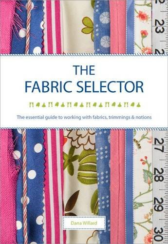 9781844487424: Fabric Selector: The Essential Guide to Working with Fabrics, Trimmings and Notions