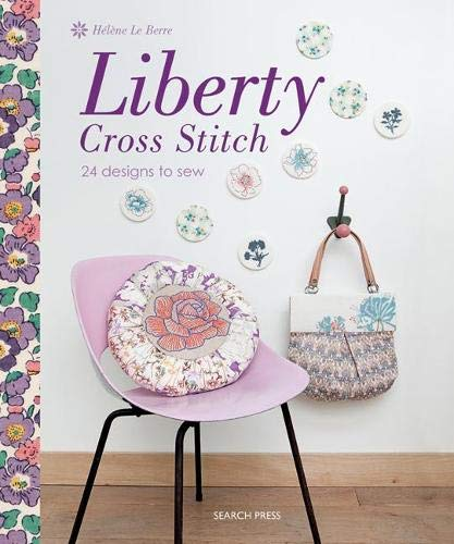 9781844487462: Liberty Cross Stitch: 24 Designs to Sew