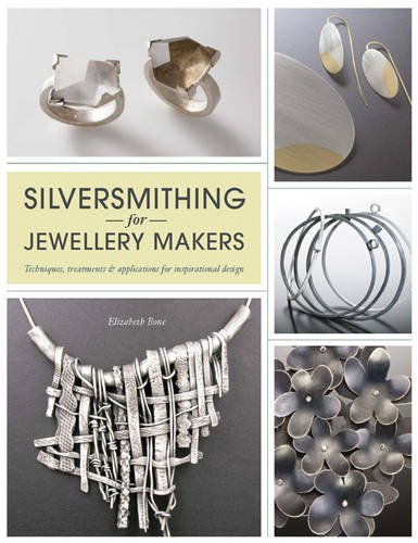 9781844487578: Silversmithing for Jewellery Makers: Techniques, Treatments & Applications for Inspirational Design