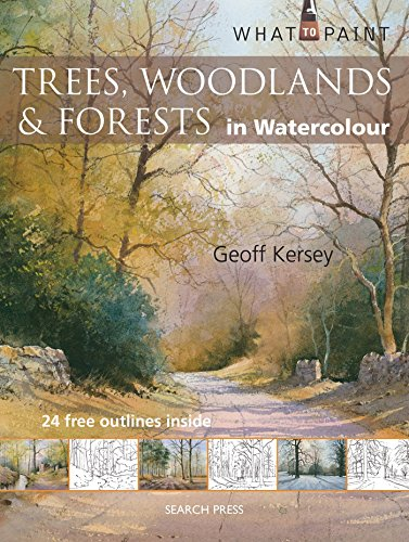 9781844487615: Trees, Woodland & Forests in Watercolour (What to Paint)
