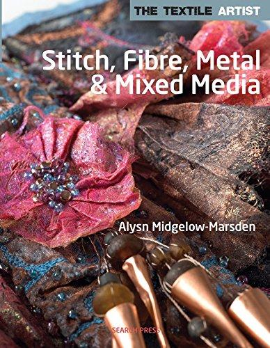 9781844487622: Stitch, Fibre, Metal & Mixed Media