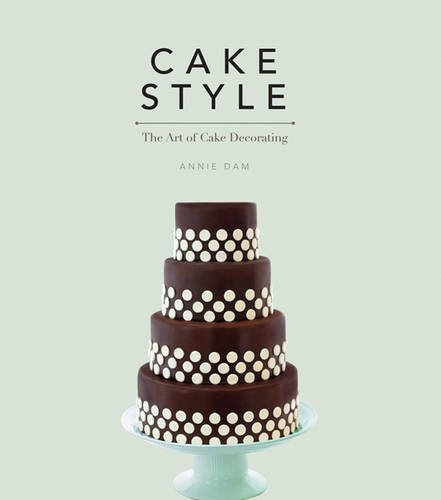 9781844487806: Cake Style: The Art of Cake Decorating