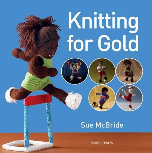 Knitting for Gold (Love to Knit): McBride, Sue