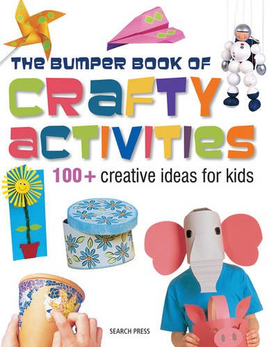9781844487936: The Bumper Book of Crafty Activities: 100+ Creative Ideas for Kids
