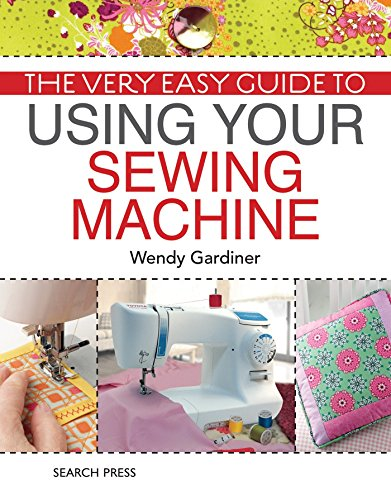 9781844488285: The Very Easy Guide to Using Your Sewing Machine