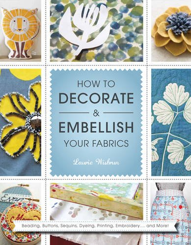9781844488339: How to Decorate and Embellish Your Fabrics