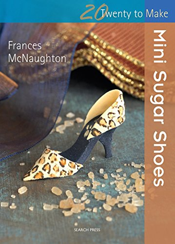 9781844488445: Mini Sugar Shoes (Twenty to Make)
