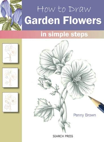 9781844488797: How to Draw Garden Flowers: in simple steps