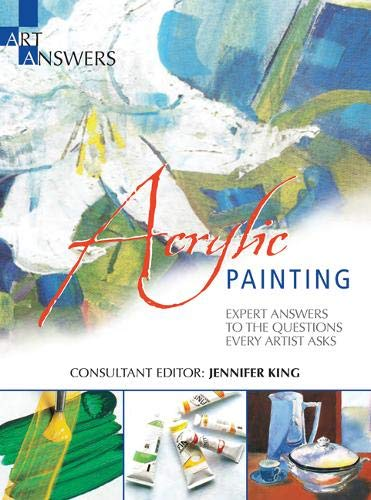 9781844488810: Acrylic Painting: Expert Answers to the Questions Every Artist Asks (Art Answers)