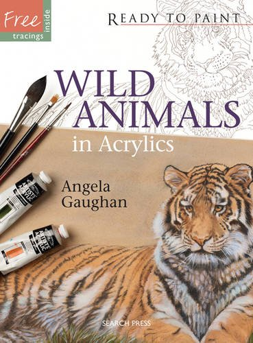 9781844488933: Wild Animals in Acrylics (Ready to Paint)