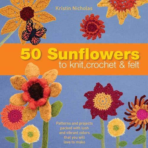 9781844489008: 50 Sunflowers to Knit, Crochet & Felt