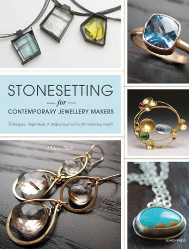 9781844489060: Stonesetting for Contemporary Jewellery Makers: Techniques, Inspiration & Professional Advice for Stunning Results