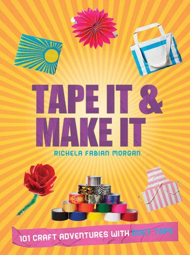 9781844489121: Tape It & Make It: 101 Craft Adventures with Duct Tape